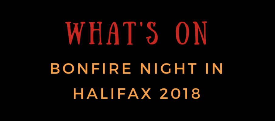 What's On: Bonfire Night in Halifax 2018